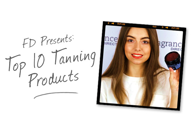FD Presents: Top 10 Tanning Products
