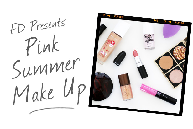 FD Presents: Pink Summer Makeup