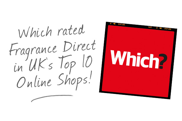 Which? Rates Fragrance Direct in UKƒ??s top 10 Online Shops