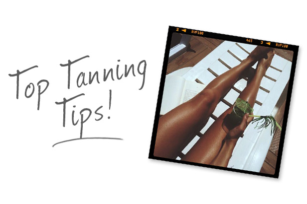 Top Tanning Tips