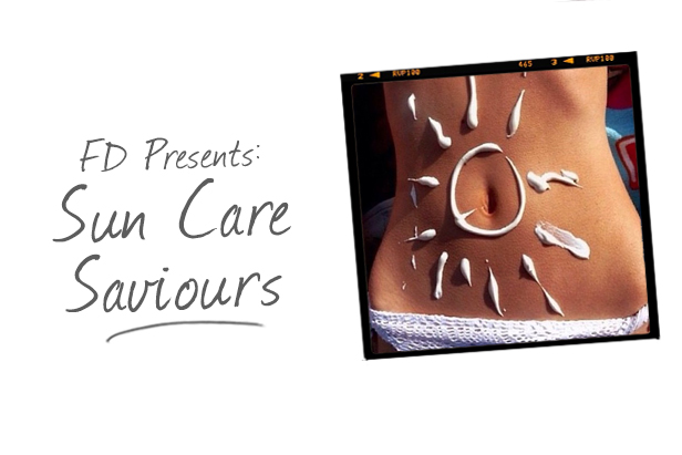 FD Presents : Sun Care Saviours