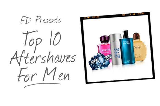 Top 10 Aftershaves for Men