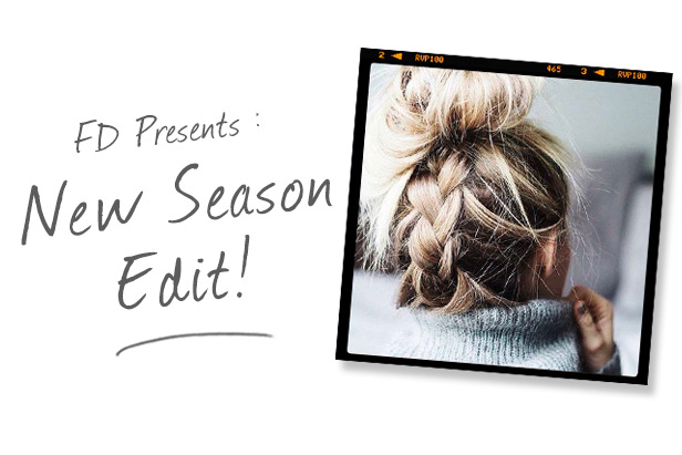 FD Presents: New Season Edit