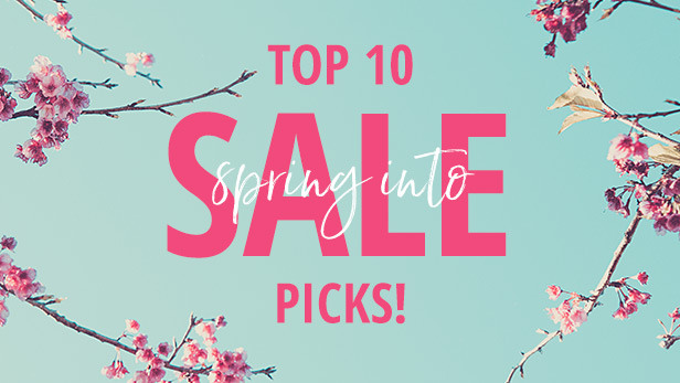 Top 10 Spring Sale Picks